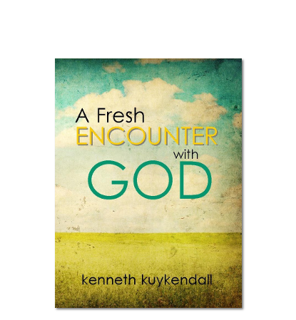 A Fresh Encounter With God