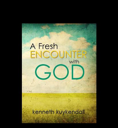 A Fresh Encounter With God