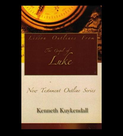 Lesson Outlines From the Gospel of Luke